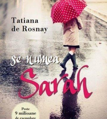 Se numea Sarah, de Tatiana de Rosnay – recenzie