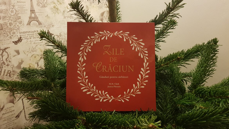 Zile de Crăciun – un cadou de suflet